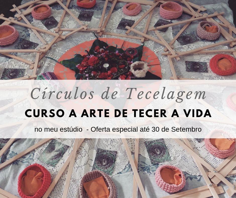 Curso arte de Tecer a Vida - Círculos de Tecelagem